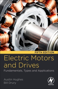 Electric Motors and Drives - 5th Edition - ISBN: 9780081026151