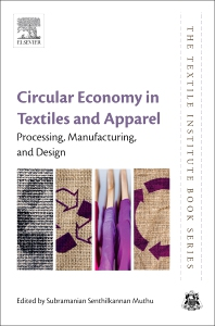 Circular Economy in Textiles and Apparel - 1st Edition - ISBN: 9780081026304