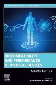 Biocompatibility and Performance of Medical Devices - 2nd Edition - ISBN: 9780081026434
