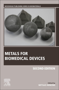 Metals for Biomedical Devices - 2nd Edition - ISBN: 9780081026663, 9780081026670