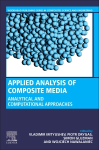 Applied Analysis of Composite Media - 1st Edition - ISBN: 9780081026700, 9780081027325