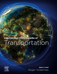 International Encyclopedia of Transportation - 1st Edition - ISBN: 9780081026717