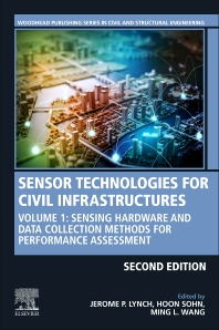 Sensor Technologies for Civil Infrastructures - 2nd Edition - ISBN: 9780081026960
