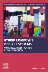 Hybrid Composite Precast Systems - 1st Edition - ISBN: 9780081027219