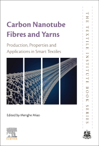 Cover image for Carbon Nanotube Fibres and Yarns