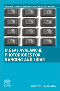 Cover image for InGaAs Avalanche Photodiodes for Ranging and Lidar