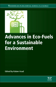 Cover image for Advances in Eco-Fuels for a Sustainable Environment