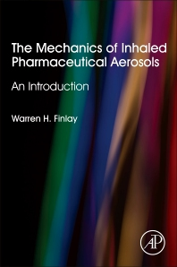 Cover image for The Mechanics of Inhaled Pharmaceutical Aerosols