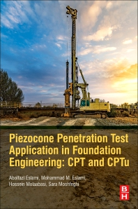 Cover image for Piezocone Penetration and Cone Test Application in Foundation Engineering: CPT and CPTu