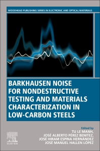 Cover image for Barkhausen Noise for Non-destructive Testing and Materials Characterization in Low Carbon Steels