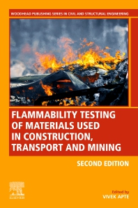 Cover image for Flammability Testing of Materials Used in Construction, Transport, and Mining