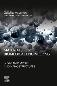 Materials for Biomedical Engineering: Inorganic Micro and Nanostructures - 1st Edition - ISBN: 9780081028148