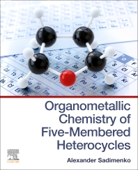Cover image for Organometallic Chemistry of Five-Membered Heterocycles