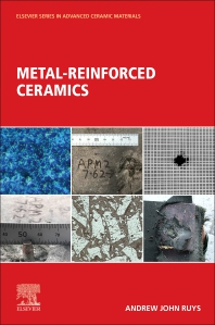Cover image for Metal-Reinforced Ceramics