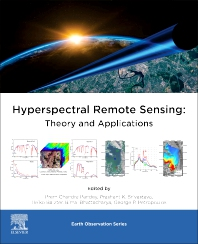 Hyperspectral Remote Sensing - 1st Edition - ISBN: 9780081028940, 9780081028957