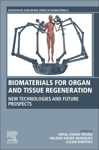 Cover image for Biomaterials for Organ and Tissue Regeneration