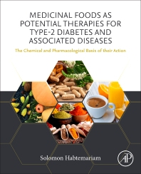 Cover image for Medicinal Foods as Potential Therapies for Type-2 Diabetes and Associated Diseases