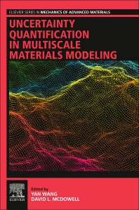 Uncertainty Quantification in Multiscale Materials Modeling - 1st Edition - ISBN: 9780081029411