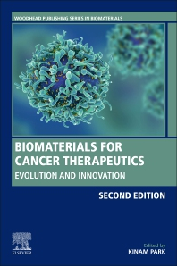 Biomaterials for Cancer Therapeutics - 2nd Edition - ISBN: 9780081029831, 9780081029848