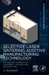 Selective Laser Sintering Additive Manufacturing Technology - 1st Edition - ISBN: 9780081029930, 9780081029947