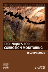 Techniques for Corrosion Monitoring - 2nd Edition - ISBN: 9780081030035, 9780081030042