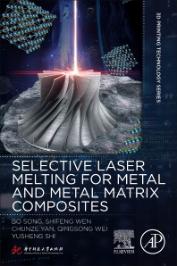 Cover image for Selective Laser Melting for Metal and Metal Matrix Composites