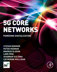 5G Core Networks - 1st Edition - ISBN: 9780081030097, 9780081030103