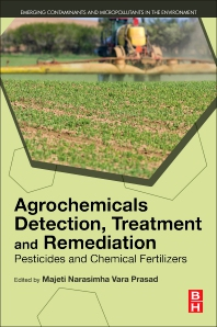 Cover image for Agrochemicals Detection, Treatment and Remediation