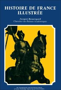 Histoire de France Illustrée - 1st Edition - ISBN: 9780081038338, 9781483139630