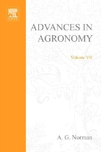 Advances in Agronomy - 1st Edition - ISBN: 9780120007073, 9780080563206