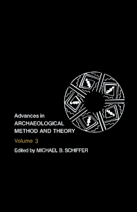 Advances in Archaeological Method and Theory - 1st Edition - ISBN: 9780120031030, 9781483214801