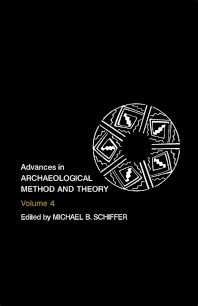 Advances in Archaeological Method and Theory - 1st Edition - ISBN: 9780120031047, 9781483214818