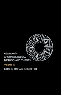 Advances in Archaeological Method and Theory - 1st Edition - ISBN: 9780120031054, 9781483214825
