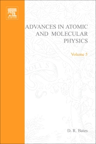 Advances in Atomic and Molecular Physics - 1st Edition - ISBN: 9780120038053, 9780080564654