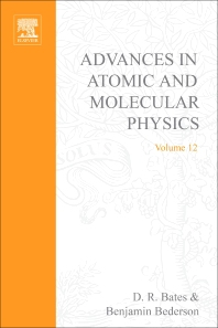 Advances in Atomic and Molecular Physics - 1st Edition - ISBN: 9780120038121, 9780080564722