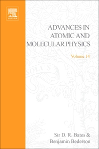 Advances in Atomic and Molecular Physics - 1st Edition - ISBN: 9780120038145, 9780080564746