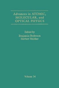 Advances in Atomic, Molecular, and Optical Physics, 1st Edition,Benjamin Bederson,Herbert Walther,ISBN9780120038343
