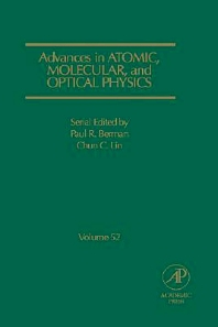Advances in Atomic, Molecular, and Optical Physics, 1st Edition,Paul Berman,Chun Lin,ISBN9780120038527