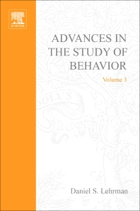 Advances in the Study of Behavior - 1st Edition - ISBN: 9780120045037, 9780080582641
