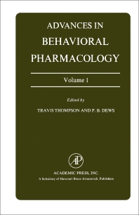 Advances in Behavioral Pharmacology - 1st Edition - ISBN: 9780120047017, 9781483214894