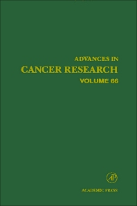 Advances in Cancer Research - 1st Edition - ISBN: 9780120066667, 9780080562483