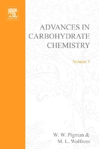 Advances in Carbohydrate Chemistry - 1st Edition - ISBN: 9780120072033, 9780080562629