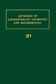 Advances in Carbohydrate Chemistry and Biochemistry - 1st Edition - ISBN: 9780120072316, 9780080562902