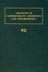 Advances in Carbohydrate Chemistry and Biochemistry - 1st Edition - ISBN: 9780120072422, 9780080563015