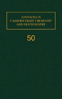 Advances in Carbohydrate Chemistry and Biochemistry, 1st Edition,Derek Horton,ISBN9780120072507