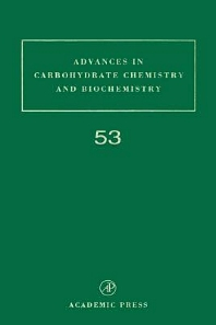 Advances in Carbohydrate Chemistry and Biochemistry, 1st Edition,Derek Horton,ISBN9780120072538