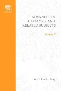 Advances in Catalysis - 1st Edition - ISBN: 9780120078059, 9780080565095