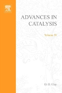 Advances in Catalysis - 1st Edition - ISBN: 9780120078295, 9780080565330