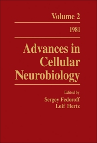 Advances in Cellular Neurobiology - 1st Edition - ISBN: 9780120083022, 9781483268149