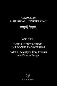 Cover image for Intelligent Systems in Process Engineering, Part I: Paradigms from Product and Process Design